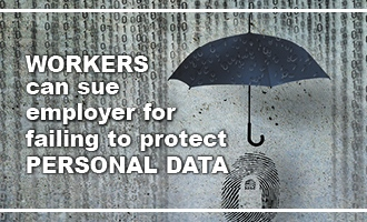Workers Can Sue Employer for Failing to Protect Personal Data